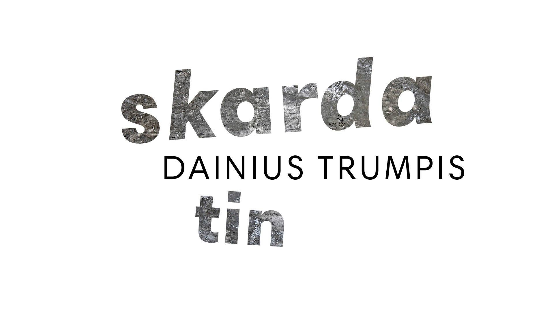 DAINIUS TRUMPIS | TIN